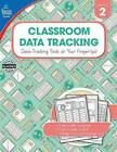 Classroom Data Tracking, Grade 2 by Carson Dellosa Publishing Company (Paperback / softback, 2016)