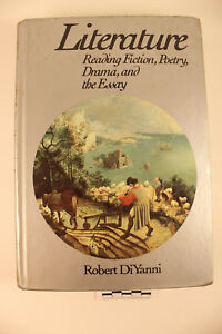 Essay Robert Diyanni Literature Reading Fiction Poetry And Drama Free Essays