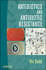 Antibiotics and Antibiotic Resistance by Ola Skold (Paperback, 2010)