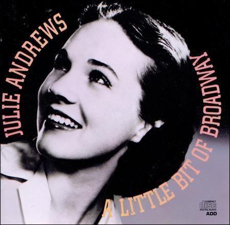 Julie Andrews - A Little Bit of Broadway - CD