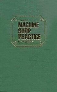 002-Machine-Shop-Practice-Vol-2-by-Moltrecht-Karl