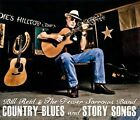 Country Blues and Story Songs [Digipak] * by Bill Reid & the Fewer Sorrows Band (CD, 2011, Fewer Sorrows Music)