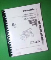 Laser Printed Panasonic Ag-hvx200ap Video Camera 138 Page Owners Manual Guide