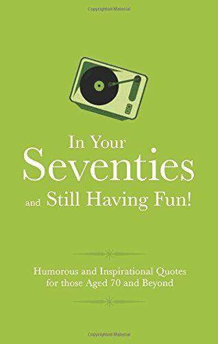 1 of 1 - In Your Seventies and Still Having Fun! (Gift Wit), Malcolm Croft 1853759589