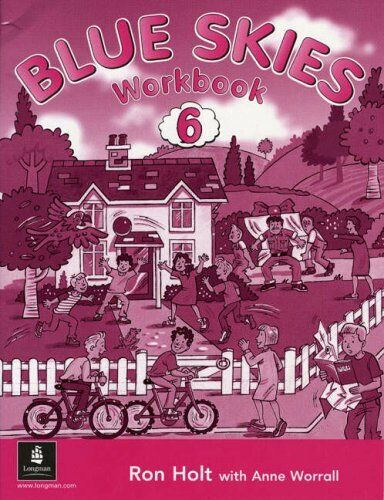 Blue Skies: Bk. 6: Early Readers Workbook by Val Elmslie, Ron Holt