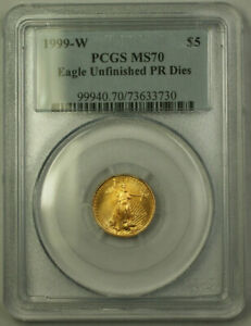1999-W-5-Gold-Eagle-Coin-AGE-PCGS-MS-70-Unfinished-PR-Dies-Emergency-Issue