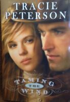 Taming The Wind: Land Of The Lone Star 3 By Tracie Peterson Book Club Ed
