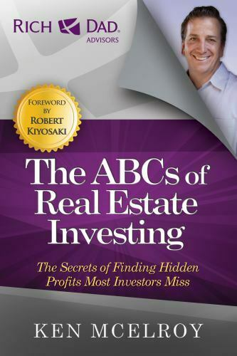 The ABCs of Real Estate Investing by Ken McElroy (2012, Trade Paperback)