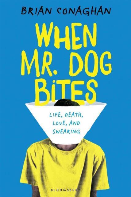 When Mr. Dog Bites von Conaghan, Brian