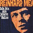 "REINHARD MEY ""ICH BIN AUS JENEM HOLZE"" CD NEUWARE"