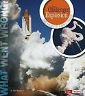 The Challenger Explosion: Core Events of a Space Tragedy by Jr John Micklos (Paperback / softback, 2015)