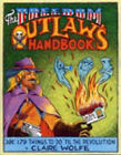 The Freedom Outlaw's Handbook: 179 Things to Do 'til the Revolution by Claire Wolfe (Paperback, 2007)