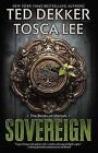Sovereign by Tosca Lee, Ted Dekker (Paperback / softback, 2013)
