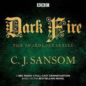 Shardlake : Dark Fire : Bbc Radio 4 Full-cast Dramatisation Par Sansom Cj Neuf Haute SéCurité