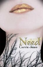 Need by Jones, Carrie Very Good Condition Smoke Free Home