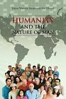 Humanity and the Nature of Man by Ebsen William Amarteifio Bsc (Hons) (Paperback, 2013)