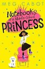 Notebooks of a Middle -School Princess by Meg Cabot (Paperback, 2015)