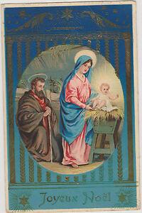MAGNIFIQUE CARTE POSTALE ANCIENNE DE NOEL/JOSEPH/MARIE/JESUS