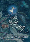 The Night Fairy by Laura Amy Schlitz (Paperback / softback)