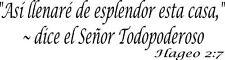 Hageo 2:7, Adhesivo De Pared, As Llenar De Esplendor Esta Casa, Dice El Se...