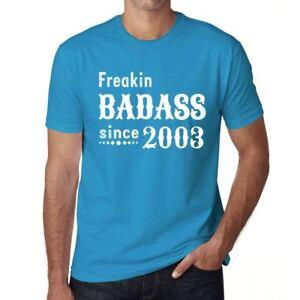 Freakin-Badass-Since-2003-Hombre-Camiseta-Azul-Regalo-De-Cumpleanos-00395
