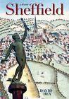 A History of Sheffield by David Hey (Paperback, 2010)