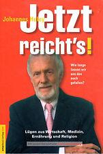 JETZT REICHTS ! Band 1 - Buch von Johannes Holey & Jan van Helsing