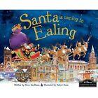 Santa is Coming to Ealing by Steve Smallman (Hardback, 2014)