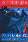 Count Karlstein: Or the Ride of the Demon Huntsman by Philip Pullman (Paperback, 1998)