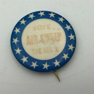 Vintage-Vote-AIR-SWEEP-The-Big-1-Faded-Stars-1-3-4-034-Pin-Pinback-Button-Unsure-P2