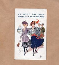 """1919 Humour card """" We Hav'nt Got Much Money But We Do See Life posted 1919. b2"""