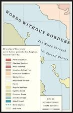Words Without Borders : The World Through the Eyes of Writers (2007, Paperback)