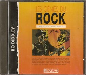 MUSIQUE-CD-LES-GENIES-DU-ROCK-EDITIONS-ATLAS-BO-DIDDLEY-WHO-DO-YOU-LOVE-N-6