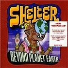 Shelter - Beyond Planet Earth (2007)