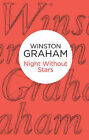 Night Without Stars by Winston Graham (Paperback, 2013)