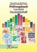 Prüfungsbuch Lernfeld Hauswirtschaft von Schlieper, Corn...   Buch   Zustand gut