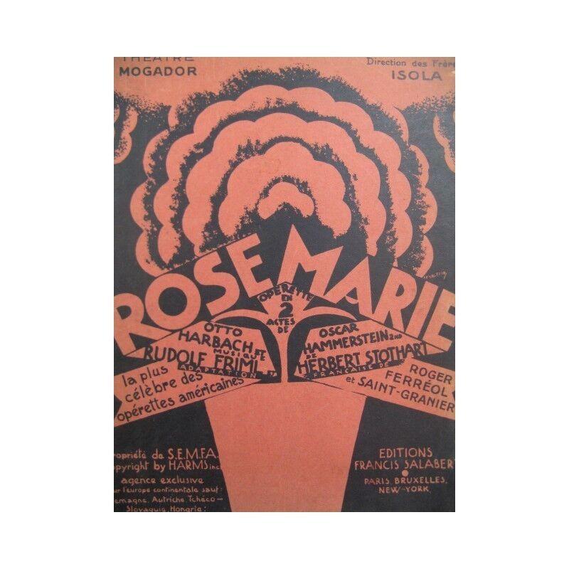 FRIML R. et STOTHART H. Rose Marie Operette 1927 partition sheet music score
