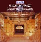 Alessandro Besozzi: Sei Trii per Oboe, Violino e Fagotto (CD, Oct-2003, Tactus)