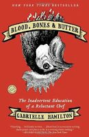 Blood, Bones And Butter: The Inadvertent Education Of A Reluctant Chef By Gabrie on sale