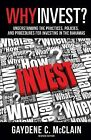 Why Invest? by Gaydene C McClain (Paperback / softback, 2013)