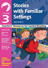 Year 3: Stories with Familiar Settings by Ann Webley (Paperback, 2004)