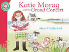 Katie Morag and the Grand Concert by Mairi Hedderwick (Paperback, 1999)
