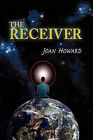 The Receiver by Joan Howard (Paperback / softback, 2007)