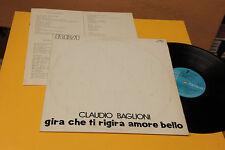 CLAUDIO BAGLIONI LP GIRA...1° ST ORIG 1973 CON COPERTINA PROVVISORIA E LIBRETTO