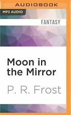 A Tess Noncoire Adventure: Moon in the Mirror by P. R. Frost (2016, MP3 CD,...