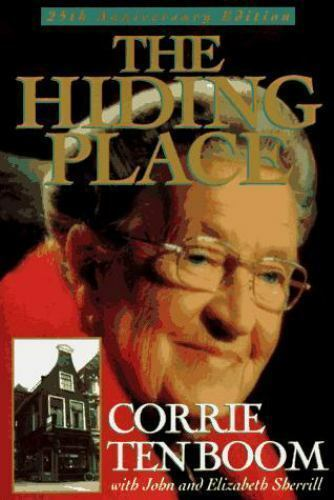 The Hiding Place: 25th Anniversary Edition (Corrie Ten Boom Library)