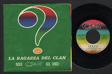 """7"""" RAGAZZA DEL CLAN & RIBELLI STRANA UN MONDO DI BENE IL TRENO LENNON McCARTNEY"""