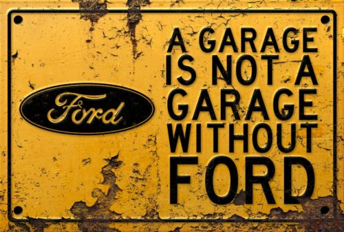 man cave A Garage Is Not Garage Without Ford sign for garage