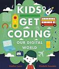 Our Digital World by Heather Lyons, Elizabeth Tweedale (Hardback, 2016)