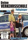 Deine Verkehrsschule Fußgänger (2013)